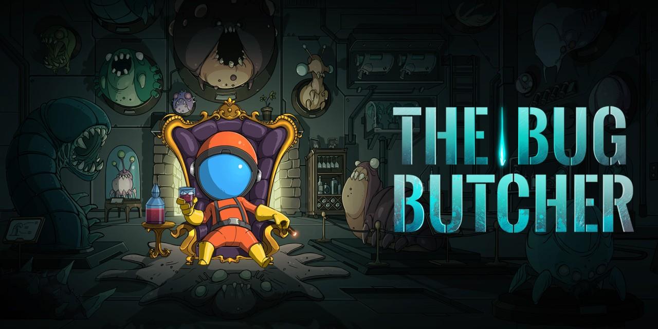 The Bug Butcher - Nintendo Switch