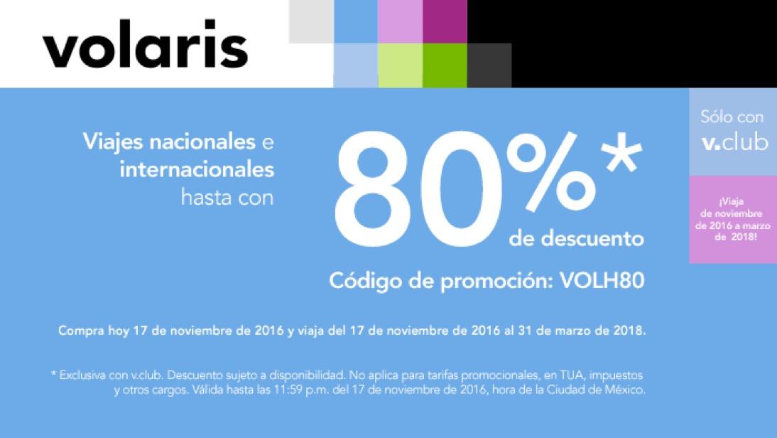 Volaris VCLUB hasta 80% de descuento en vuelos nacionales e internacionales comprando HOY 17 DE NOVIEMBRE.
